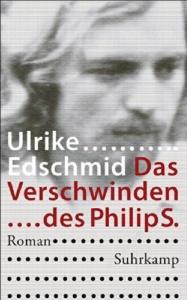 edschmid-das-verschwinden-des-philip-s_danteperle_dante_connection-buchhandlung-berlin-kreuzberg