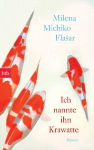 Ich nannte ihn Krawatte von Milena Michiko Flasar