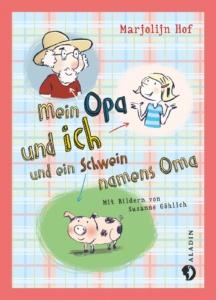 hof-mein-opa-und-ich-und-ein-schwein-namens-oma_danteperle_dante_connection-buchhandlung-berlin-kreuzberg