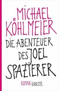 koehlmeier-die-abenteuer-des-joel-spazierer_danteperle_dante_connection-buchhandlung-berlin-kreuzberg