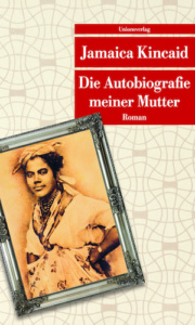 kincaid-die-autobiografie-meiner-mutter_danteperle_dante_connection-buchhandlung-berlin-kreuzberg