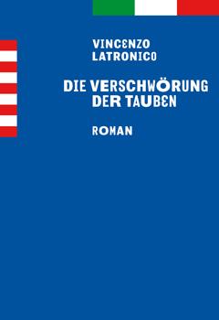 latronico-verschwoerung-der-tauben-danteperle-danteconnection-italienische-buecher-berlin