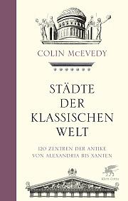 1102_01_SU_McEvedy_StaedteDerKlassischenWelt_ANSICHT_GESAMT.indd
