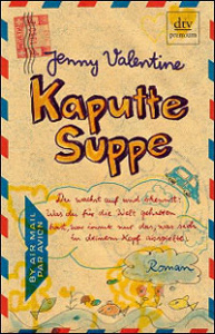 valentine-kaputte-suppe_danteperle_dante_connection-buchhandlung-berlin-kreuzberg