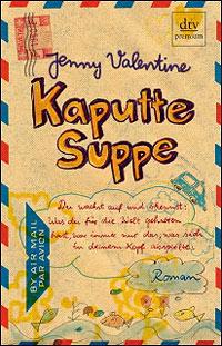 valentine-kaputte-suppe_danteperle_dante_connection-buchhandlung-berlin-kreuzberg