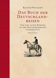 Wieland_Rainer_Buch_der_Deutschlandreisen_Danteperle_Dante_Connection_Buchhandlung