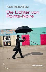 Mabonckou_Alain_Die_Lichter_von_Pointe-Noire_Dante_Connection_Buchhandlung_Danteperle