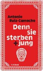 Ruiz-Camacho denn sie sterben jung_DanteConnection_Danteperle