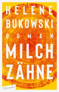 Bukowski Milchzähne_Danteperle_Dante_Connection Buchhandlung Berlin Kreuzberg
