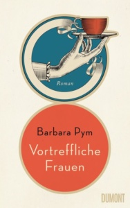 Pym_Barbara_Vortreffliche_Frauen_Danteperle_Dante_Connection