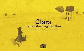 Andruetto_Maria_Teresa_Clara_und_der_Mann_im_grossen_Haus_Danteperle_Dante_Connection_Buchhandlung