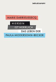 Darrieussecq_Marie_Hiersein_ist_herrlich_Danteperle_Dante_Connection_Buchhandlung