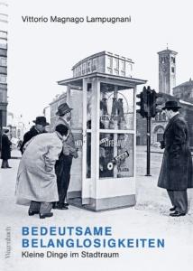 Lampugnani Bedeutsame Belanglosigkeiten_Danteperle_Dante_Connection Buchhandlung Berlin Kreuzberg