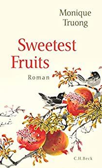 truong_Monique_Sweetest_Fruits_Danteperle_Dante_Connection_Buchhandlung