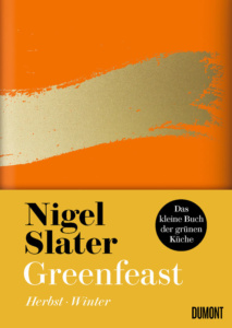 Slater_Nigel_Greenfeast_Herbst_Winter_Danteperle_Dante_Connection