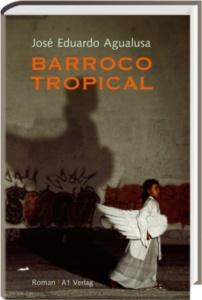 agualusa-barroco-tropical_danteperle_dante_connection-buchhandlung-berlin-kreuzberg