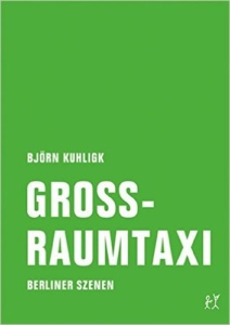 kuhligk-grossraumtaxi_danteperle_dante_connection-buchhandlung-berlin-kreuzberg