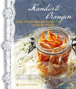 zatorska-kandierte-orangen-polnisch-kochbuch_danteperle_dante_connection-buchhandlung-berlin-kreuzberg