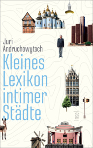 andruchowytsch-kleines-lexikon-intimer-staedte_danteperle_dante_connection-buchhandlung-berlin-kreuzberg