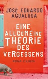Agualusa_José_Eduardo_Eine_allgemeine_Theorie_des_Vergessenes_Dante_Connection_Buchhandlung_Berlin