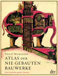 Atlas der nie gebauten Bauwerke_Danteperle_Dante_Connection Buchhandlung Berlin Kreuzberg